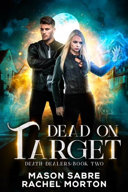 Dead on Target: An Urban Fantasy Story