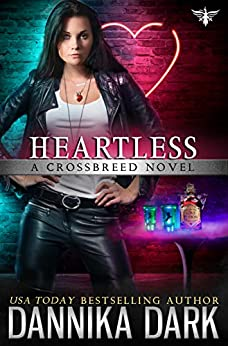 Are you Heartless? Dannika Dark's Crossbreed series